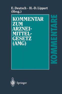 Kommentar zum Arzneimittelgesetz (AMG) von Anker,  Kerstin, Deutsch,  Erwin, Lippert,  Hans-Dieter, Ratzel,  Rudolf, Tag,  Brigitte