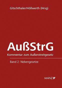 Kommentar zum Außerstreitgesetz von Gitschthaler,  Edwin, Höllwerth,  Johann