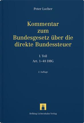 Kommentar zum DBG – Bundesgesetz über die direkte Bundessteuer von Locher,  Peter