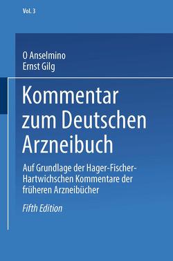 Kommentar zum Deutschen Arzneibuch von Anselmino,  Otto, Biberfeld,  J., Gilg,  Ernst