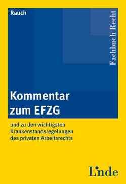 Kommentar zum EFZG von Rauch,  Thomas