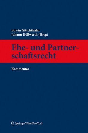 Kommentar zum Ehe- und Partnerschaftsrecht von Gitschthaler,  Edwin, Höllwerth,  Johann
