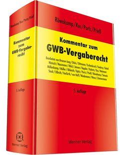 Kommentar zum GWB – Vergaberecht von Kus,  Alexander, Portz,  Norbert, Prieß,  Hans-Joachim, Röwekamp,  Hendrik