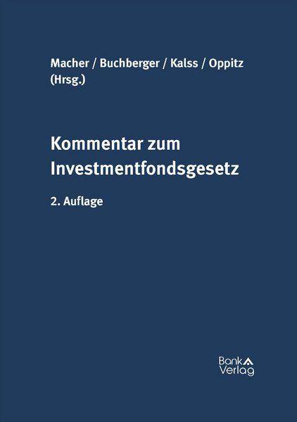 Investmentfondsgesetz kommentar beispiel boulangerie vert buisson investment