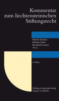 Kommentar zum Liechtensteinischen Stiftungsrecht von Heiss,  Helmut, Lorenz,  Bernhard, Schauer,  Martin