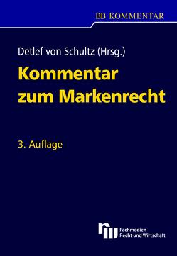 Kommentar zum Markenrecht von Schultz,  Detlef