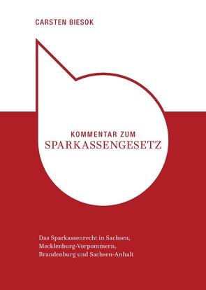 Kommentar zum Sparkassengesetz von Biesok,  Carsten