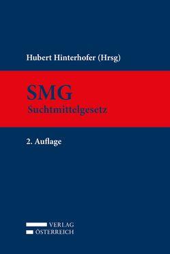Kommentar zum Suchtmittelgesetz von Hinterhofer,  Hubert