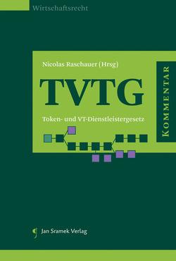 Kommentar zum TVTG von Raschauer,  Nicolas