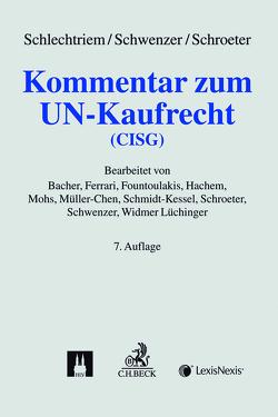 Kommentar zum UN-Kaufrecht (CISG) von Bacher,  Klaus, Schroeter,  Ullrich, Schwenzer,  Ingeborg