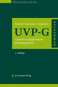 Kommentar zum UVP-G von Bergthaler,  Wilhelm, Ennöckl,  Daniel, Raschauer,  Nicolas