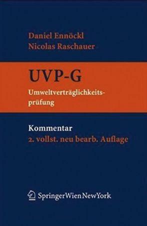 Kommentar zum UVP-G von Ennöckl,  Daniel, Raschauer,  Nicolas