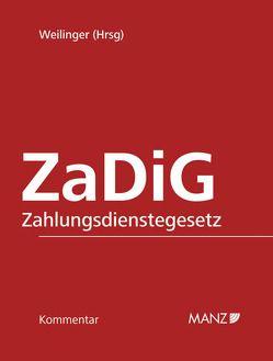 Kommentar zum Zahlungsdienstegesetz – ZaDiG inkl. 57. Lfg von Weilinger,  Arthur