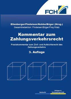 Kommentar zum Zahlungsverkehrsrecht 3. Auflage von Böger,  Ole, Ellenberger,  Jürgen, Findeisen,  Michael, Nobbe,  Gerd