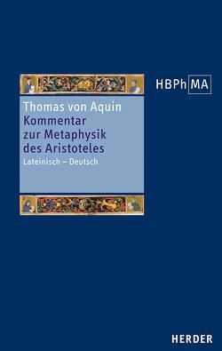 Kommentar zur Metaphysik des Aristoteles von Imbach,  Ruedi, Thomas von Aquin
