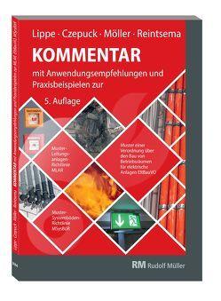 Kommentar zur Muster-Leitungsanlagen-Richtlinie (MLAR) von Czepuck,  Knut, Lippe,  Manfred, Möller,  Frank, Reintsema,  Jörg