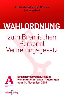 Kommentar zur Wahlordnung zum Bremischen Personalvertretungsgesetz von Sandmann,  Bernd