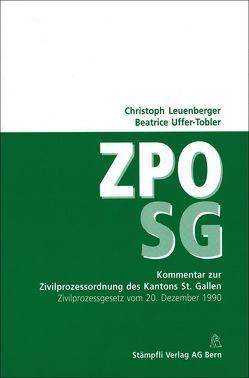 Kommentar zur Zivilprozessordnung des Kantons St. Gallen von Leuenberger,  Christoph, Uffer-Tobler,  Beatrice