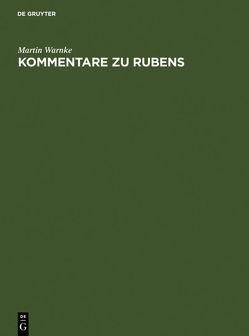 Kommentare zu Rubens von Warnke,  Martin