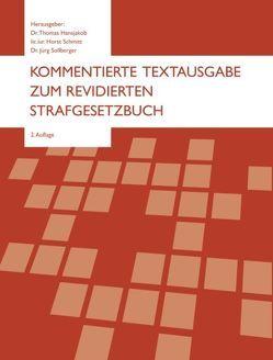 Kommentierte Textausgabe zum revidierten Strafgesetzbuch von Hansjakob,  Thomas, Horst,  Schmitt, Jürg,  Sollberger