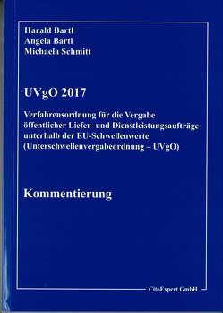 Kommentierung UVgO 2017 von Bartl,  Prof.Dr.Harald