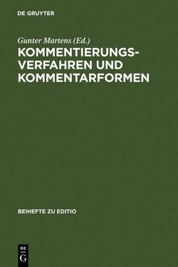 Kommentierungsverfahren und Kommentarformen von Martens,  Gunter
