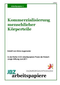 Kommerzialisierung menschlicher Körperteile von Augenedder,  Silvia, Spielmann,  Walter