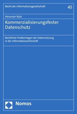 Kommerzialisierungsfester Datenschutz von Bijok,  Alexander
