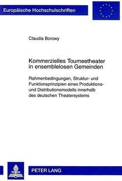 Kommerzielles Tourneetheater in ensemblelosen Gemeinden von Borowy,  Claudia