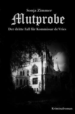 Kommissar de Vries / Mutprobe – Der dritte Fall für Kommissar de Vries von Zimmer,  Sonja