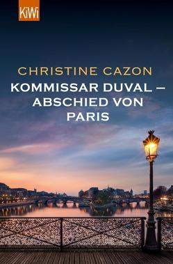 Kommissar Duval – Abschied von Paris von Cazon,  Christine