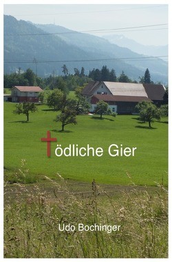 Kommissar Kohler ermittelt / Tödliche Gier von Bochinger,  Udo