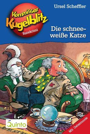 Kommissar Kugelblitz 09. Die schneeweiße Katze von Gerber,  Hannes, Scheffler,  Ursel