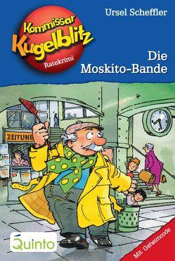Kommissar Kugelblitz 21. Die Moskito-Bande von Gerber,  Hannes, Scheffler,  Ursel