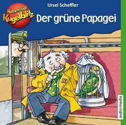 Kommissar Kugelblitz – Der grüne Papagei von Scheffler,  Ursel, Welbat,  Douglas