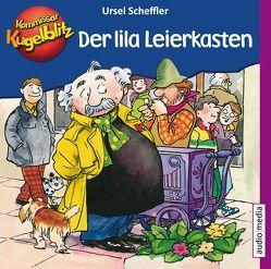 Kommissar Kugelblitz – Der lila Leierkasten von Scheffler,  Ursel, Welbat,  Douglas