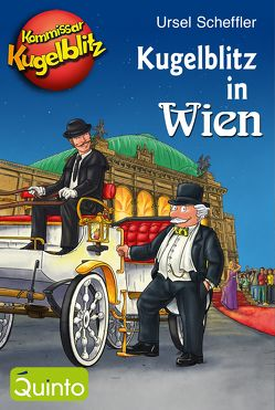 Kommissar Kugelblitz – Kugelblitz in Wien von Scheffler,  Ursel, Walther,  Max