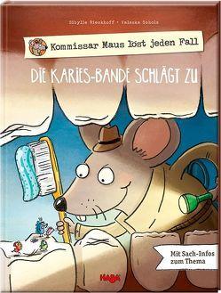 Kommissar Maus löst jeden Fall – Die Karies-Bande schlägt zu von Rieckhoff,  Sibylle, Scholz,  Valeska