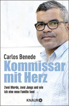 Kommissar mit Herz von Benede,  Carlos, Gronemeier,  Heike