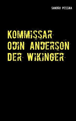 Kommissar Odin Anderson – Der Wikinger von Pessina,  Sandro