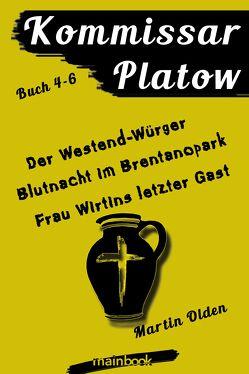Kommissar Platow: Buch 4-6. von Olden,  Martin