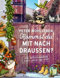 Kommst du mit nach draußen? von Herrmann,  Dagmar, Reich,  Stefanie, Wohlleben,  Peter