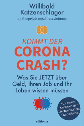 Kommt der Corona-Crash? von Katzenschlager,  Willibald