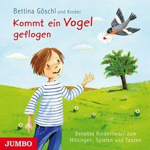 Kommt ein Vogel geflogen von Göschl,  Bettina