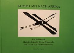 Kommt mit nach Afrika von Proschek,  Heidrun, Theuerjahr,  Heinz