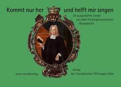 Kommt nur her und helft mir singen von Gebhardt,  Axel, Miersemann,  Wolfgang