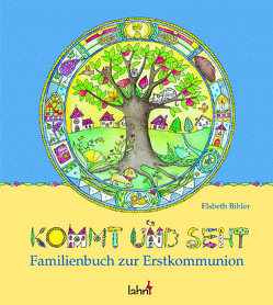 Kommt und seht von Bihler Elsbeth, Tkotz-Brandt,  Barbara