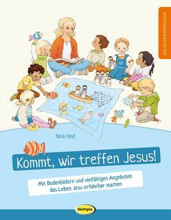 Kommt, wir treffen Jesus! von Held,  Nina, Hillscher,  Katja