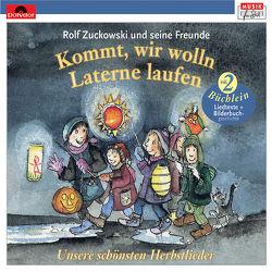 Kommt, wir wolln Laterne laufen von Die Rinks, Oberpichler,  Rale, u.a., Zuckowski,  Rolf