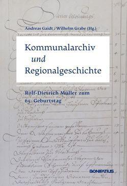 Kommunalarchiv und Regionalgeschichte von Gaidt,  Andreas, Grabe,  Wilhelm